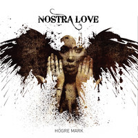 Högre mark Nostra Love