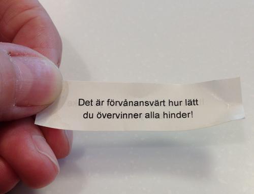 Förvånansvärt lätt övervinna hinder fortune cookie