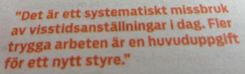 Citat Jonas Sjöstedt i tidningen Vision om visstidsanställningar