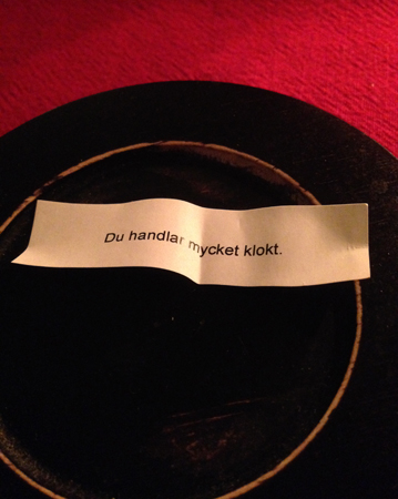 Fortune cookie Du handlar mycket klokt