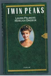 Twin Peaks. Laura Palmers hemliga dagbok