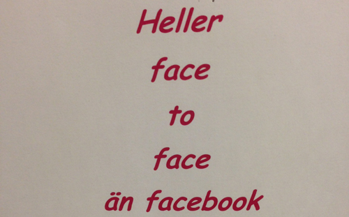 Heller face to face än facebook