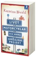 Livet motorcyklar och andra omöjliga projekt
